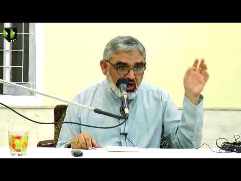 [ Mahana Fikri Nashist ]  Lecture - (02) | H.I Syed Ali Murtaza Zaidi | January 2018 - Urdu